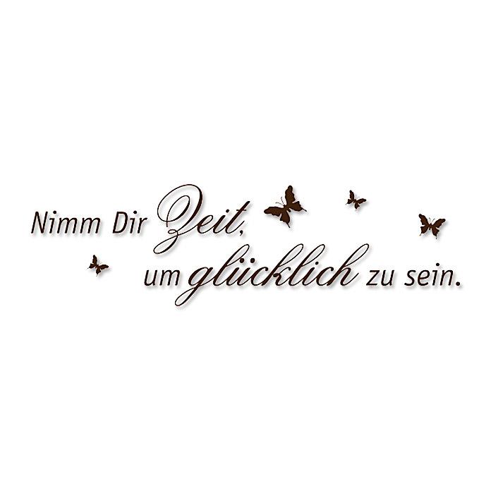 Wandspruch Nimm dir Zeit um glücklich …